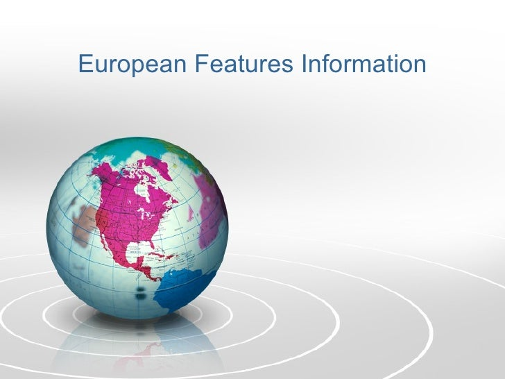 European Features Information