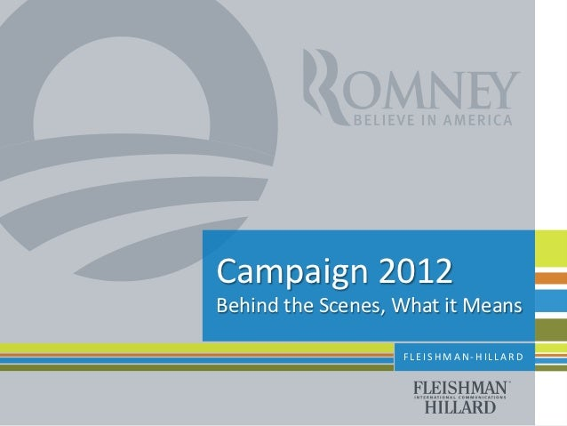 2012 Behind the Scenes - Use of Digital Tools in US Presidential Elections