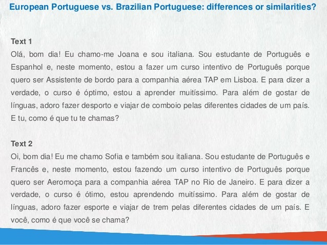 European portuguese vs brazilian portuguese differences or ...