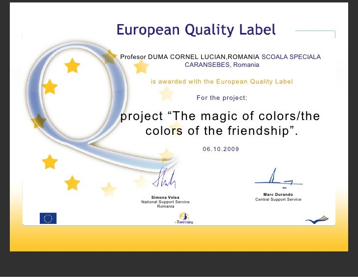 European Quality Label ,,Magic Of Colors , Colors Of Friendship