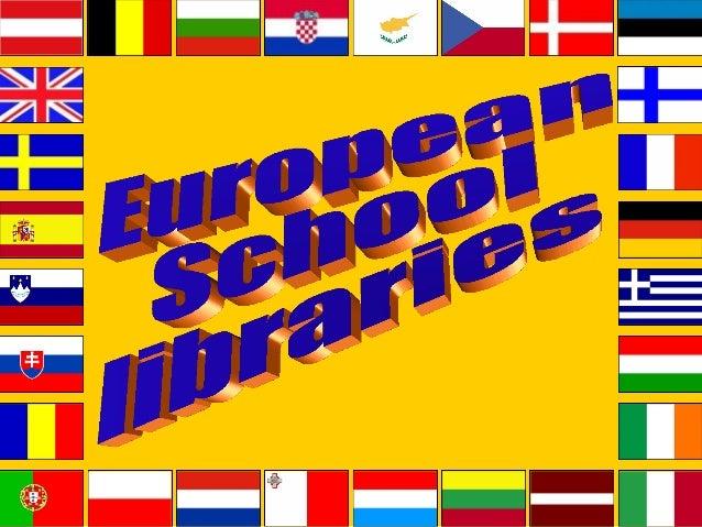 European school libraries