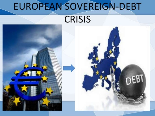 EUROPEAN SOVEREIGN-DEBT CRISIS