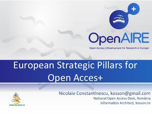 European Strategic Pillars forOpen Acces+www.kosson.ro