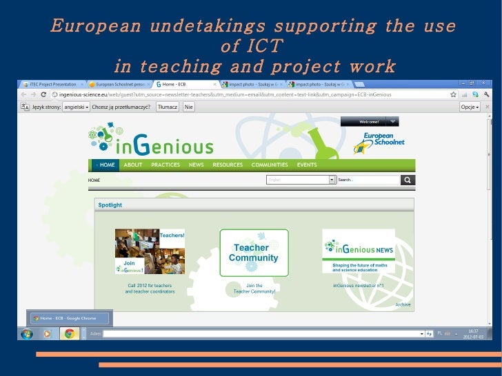 European undetakings supporting the use                 of ICT      in teaching and project work