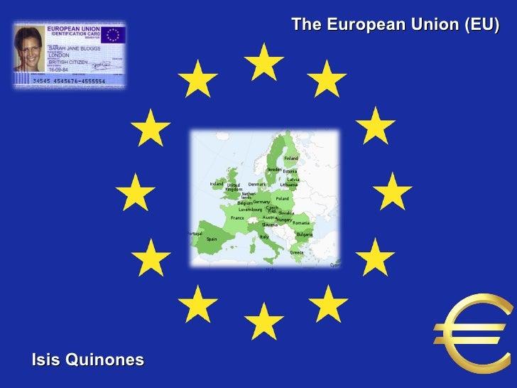 Isis Quinones 2009535001 The European Union (EU) Isis Quinones
