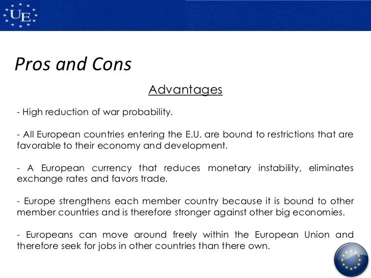an introduction to the advantages of the european union Emu may bring economic advantages to eleven out of the 15 european union countries will be in the first the introduction of the euro will make a.