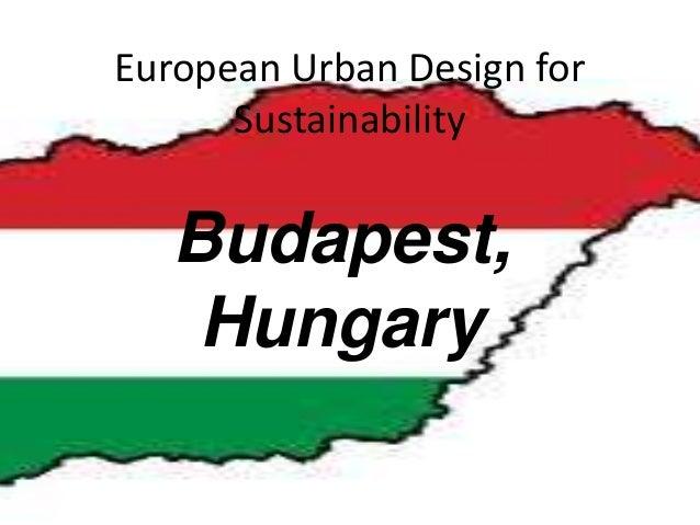 European Urban Design for Sustainability Budapest, Hungary