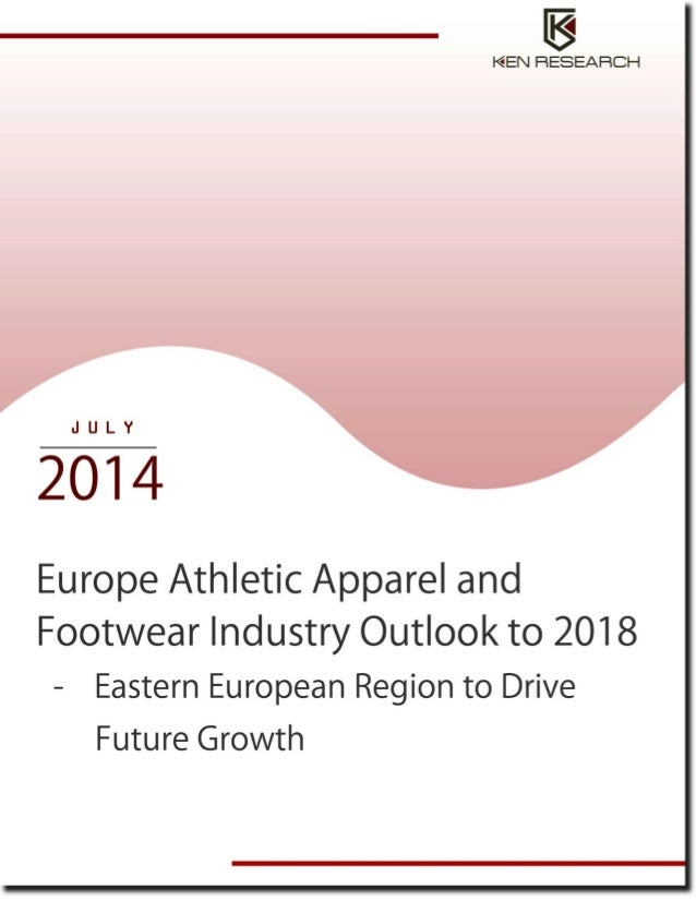 Europe athletic apparel and footwear industry research report