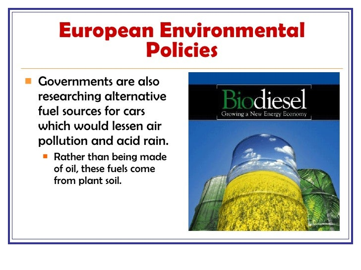 environment issues in europe The governments of many countries have ministries or agencies devoted to monitoring and protecting the environment:  europe (can-europe)  list_of_environmental.