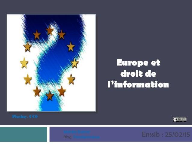 Europe et droit de l'information Enssib : 25/02/15 Pixabay. CC0 Michèle Battisti Blog Paralipomènes