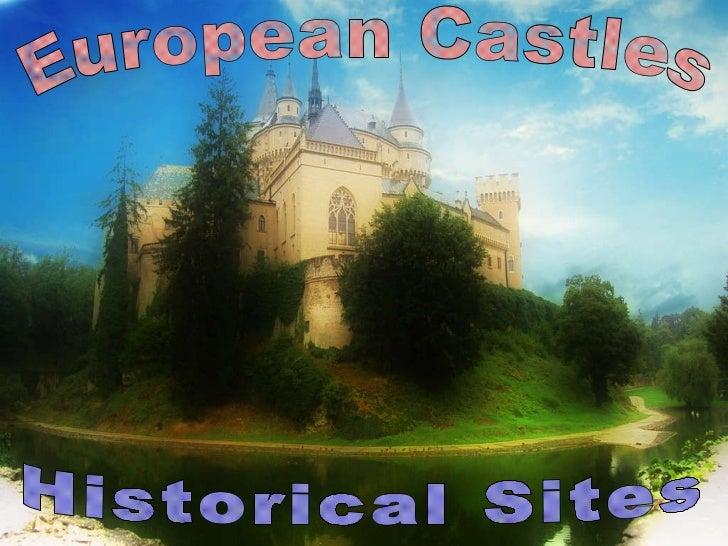 Historical Sites  European Castles
