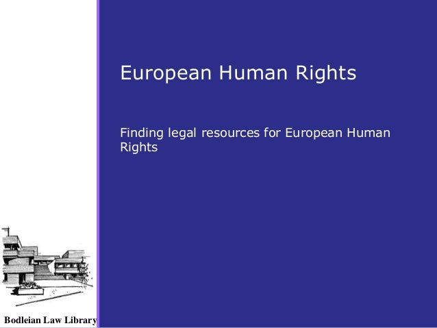 Bodleian Law Library  European Human Rights  Finding legal resources for European Human  Rights
