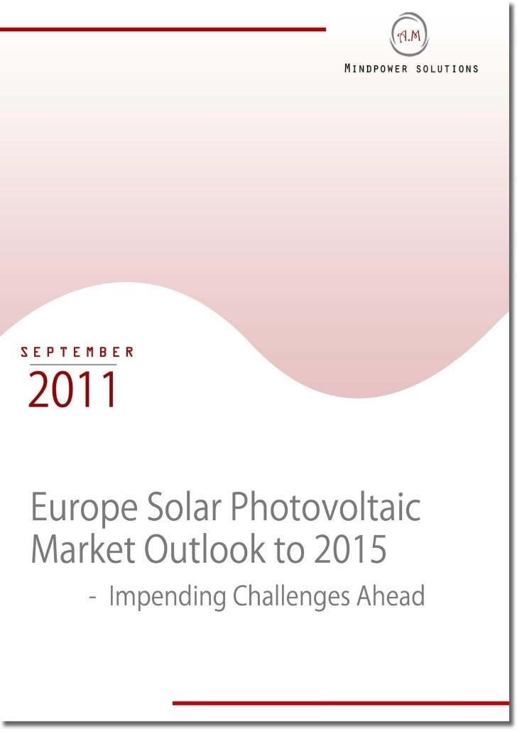 TABLE OF CONTENTS1.     Europe     1.1.    Europe Solar Photovoltaic (PV) Market Introduction             Solar Photovolta...