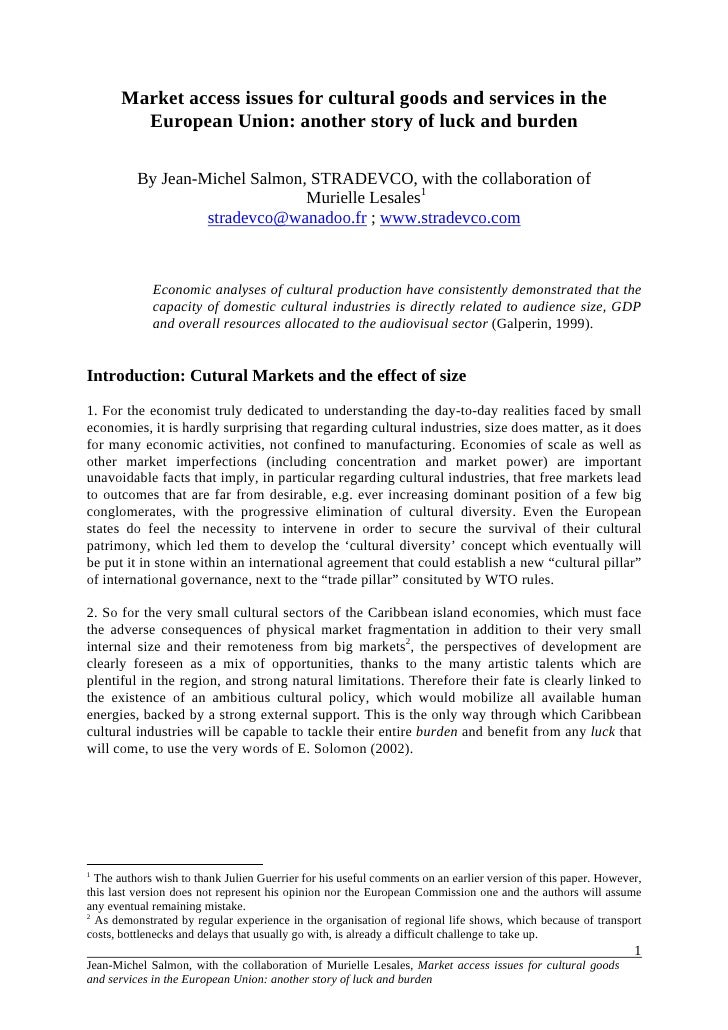 Market access issues for cultural goods and services in the          European Union: another story of luck and burden     ...