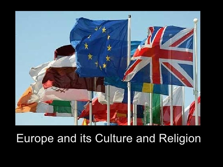Europe and its Culture and Religion