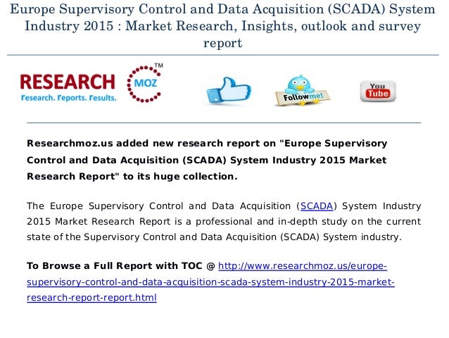 Data Acquisition And Control : Market trend on supervisory control and data acquisition