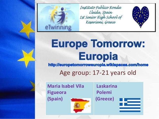 Age group: 17-21 years old Maria Isabel Vila Figueora (Spain)  Laskarina Polemi (Greece)
