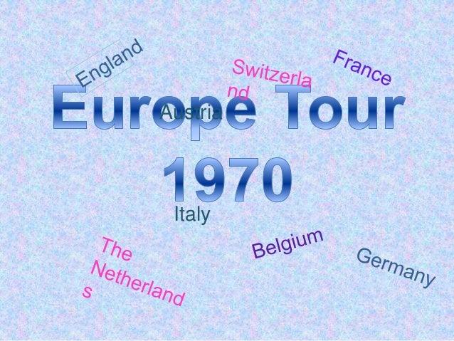 Europe tour 1970