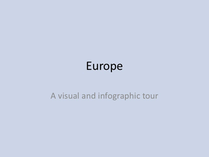 EuropeA visual and infographic tour