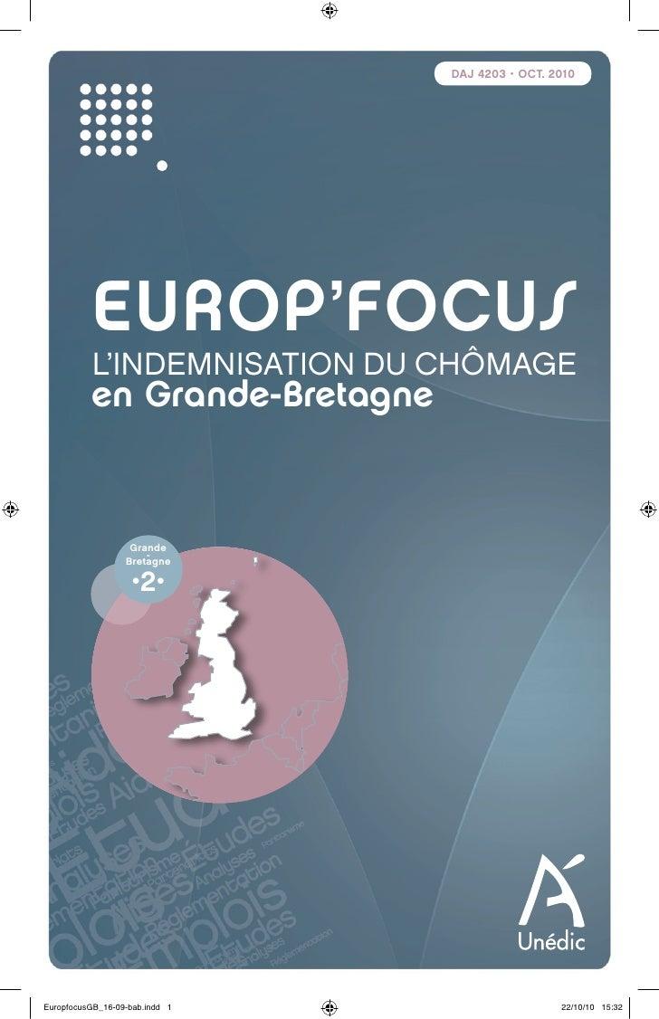 DAJ 4203 • OCT. 2010          EUROP'FOCUS          L'INDEMNISATION DU CHÔMAGE          en Grande-Bretagne                 ...