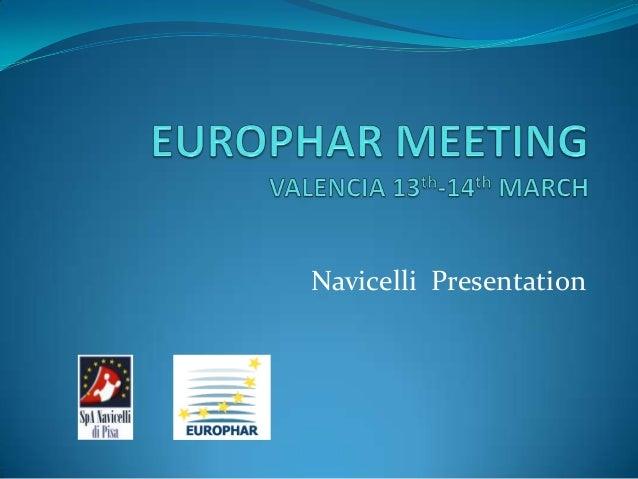 Europhar Meeting Valencia 2013 Navicelli