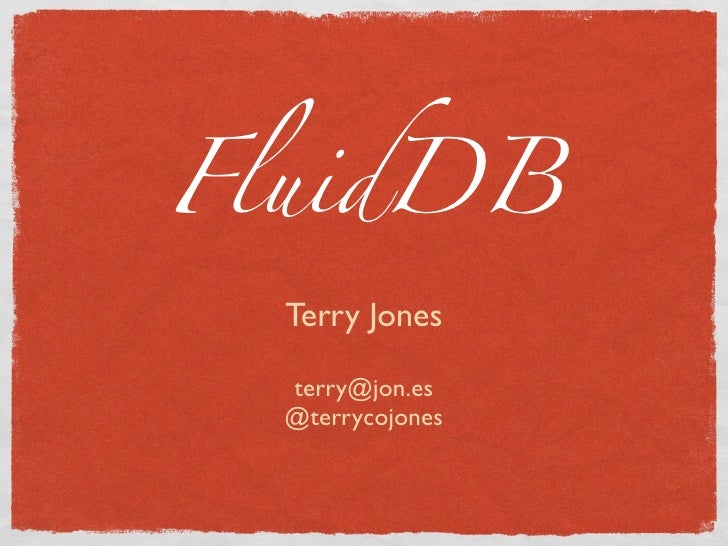 Introducing FluidDB