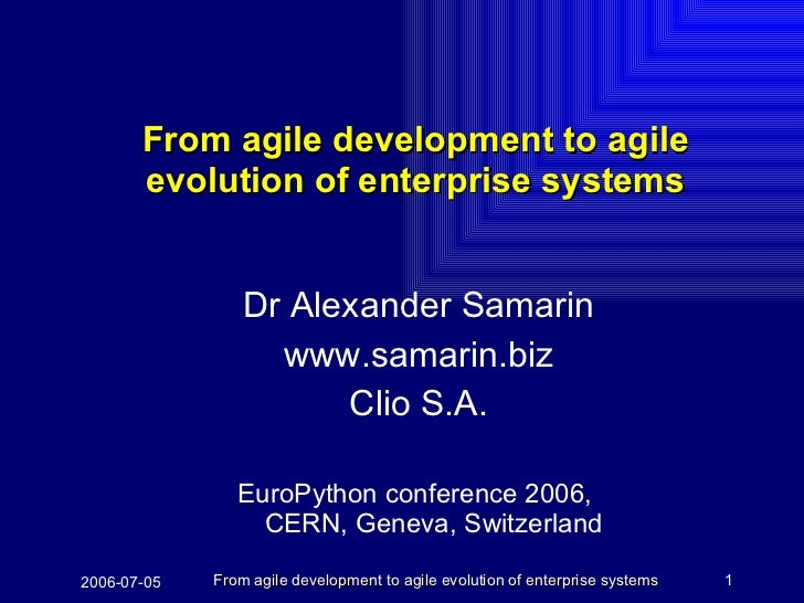 From agile development to agile evolution of enterprise systems