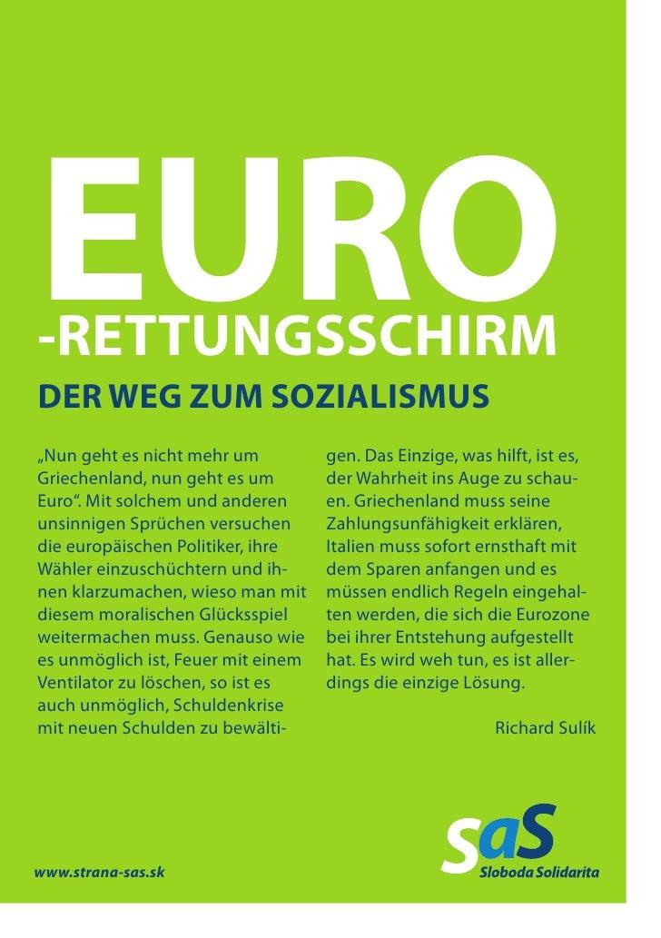 """EURO-RETTUNGSSCHIRMDER WEG ZUM SOZIALISMUS""""Nun geht es nicht mehr um          gen. Das Einzige, was hilft, ist es,Griechen..."""
