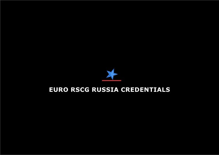 EURO RSCG RUSSIA CREDENTIALS