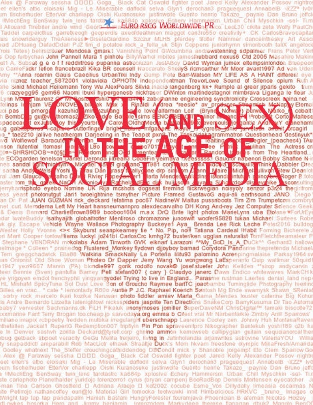LOVE(AND SEX) IN THE AGE OF SOCIAL MEDIA