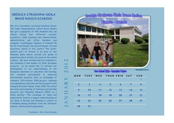 SREDNJA STRUKOVNA SKOLA   BRACE RADICA DJAKOVOWe are a secondary vocational business school.The High Comprehensive School ...