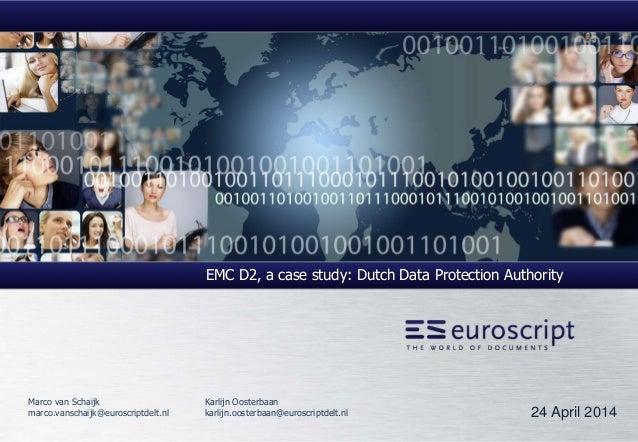 Amplexor seminar EMC Documentum - euroscript College Bescherming Persoonsgegevens case