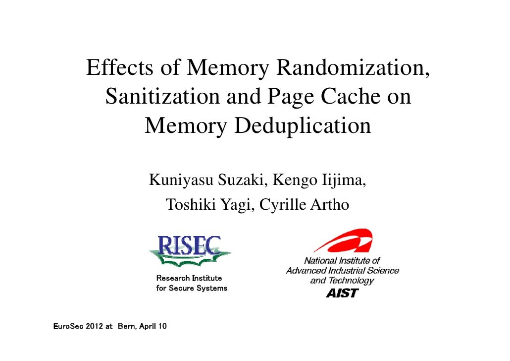 Effects of Memory Randomization,          Sanitization and Page Cache on              Memory Deduplication                ...