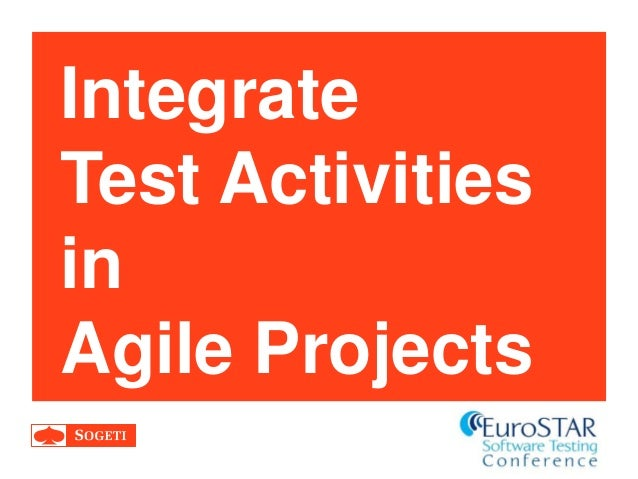 Integrate Test Activities in Agile Projects