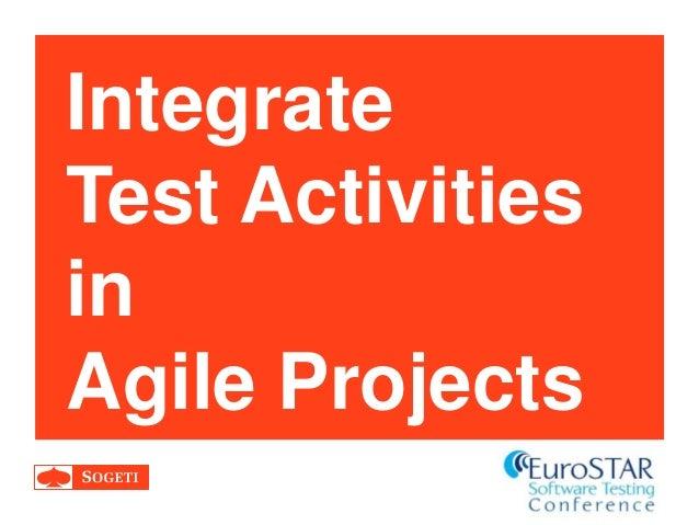 Integrate Test Activities in Agile