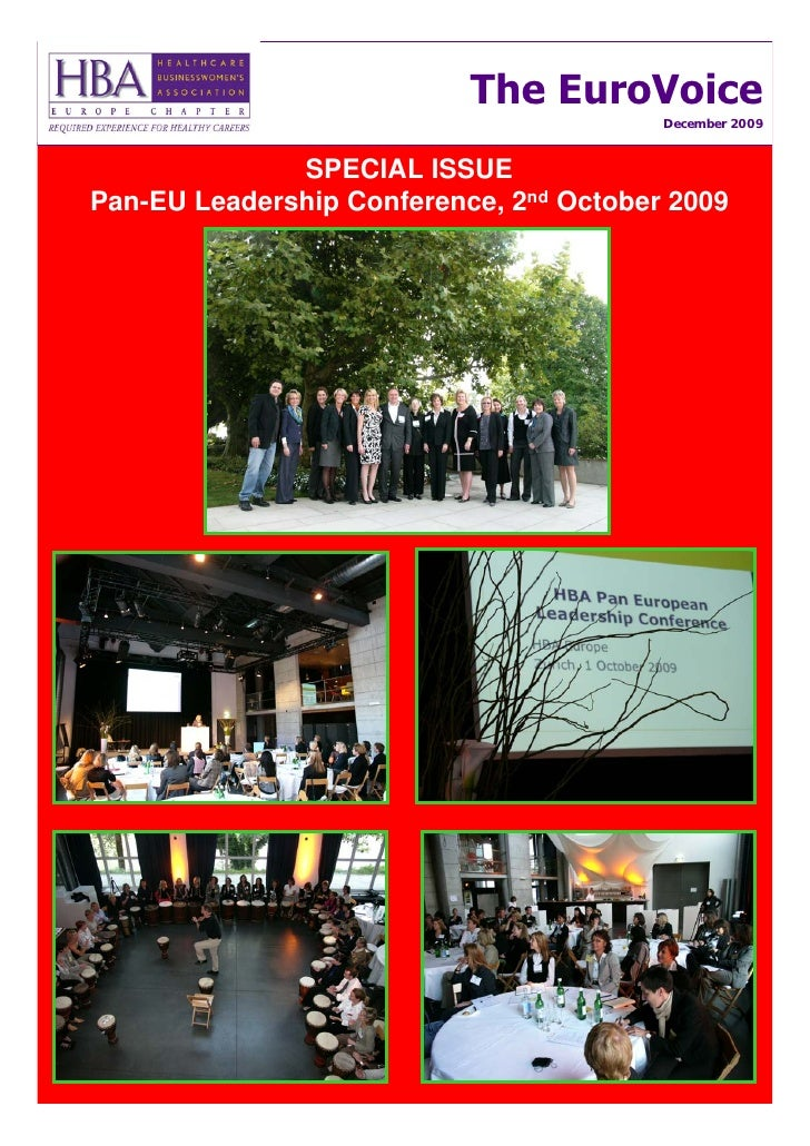 The EuroVoice                                          December 2009                  SPECIAL ISSUE Pan-EU Leadership Conf...