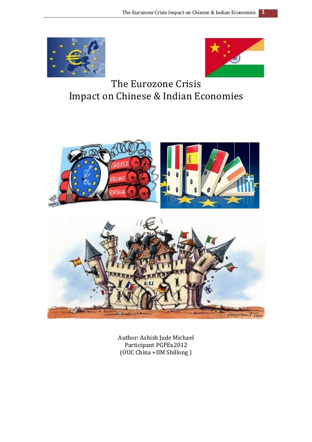 crisis in eurozone its impact on indian economy economics essay Macroeconomics and finance in emerging brookings papers on economic we further investigate the impact of gfc and eurozone debt crisis on the.