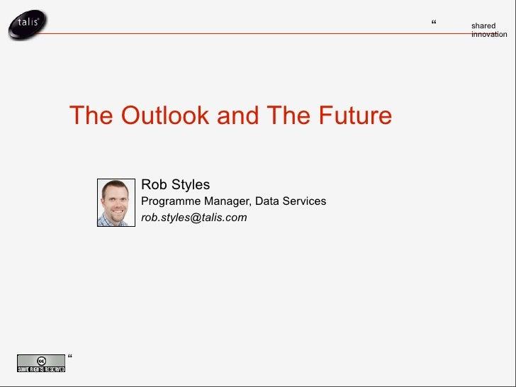 Eusidic, The Outlook And The Future