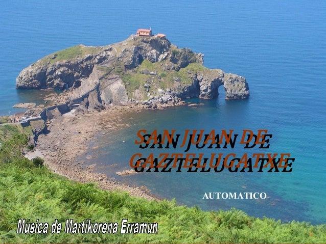 Euskadi san juan de gaztelugatxe