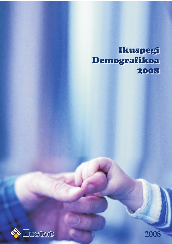 Euskal AEko Ikuspegi Demografikoa. 2008