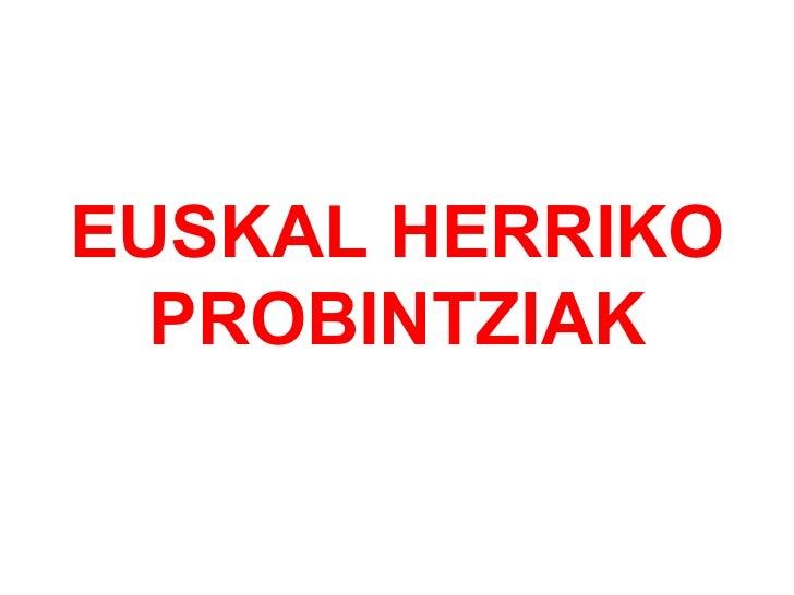 Euskal herriko probintziak