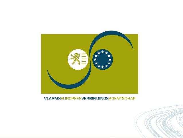 Wegwijs in Europese subsidies               Ariane Decramer en Joke Hofmans                          Vleva-EU-subsidieteam...