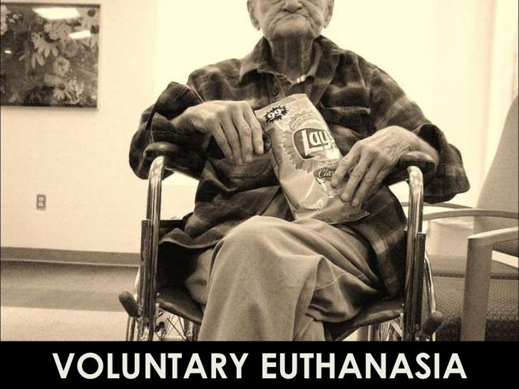 VOLUNTARY EUTHANASIA<br />