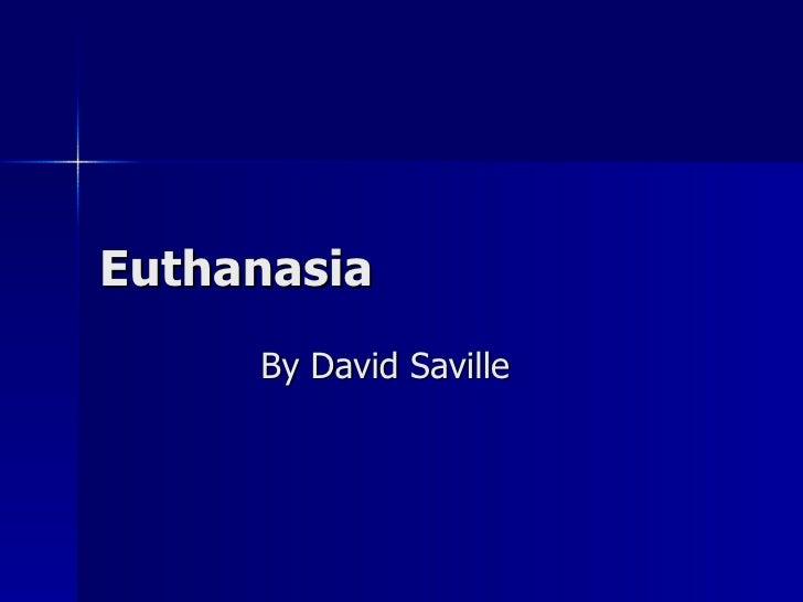 Euthanasia By David Saville