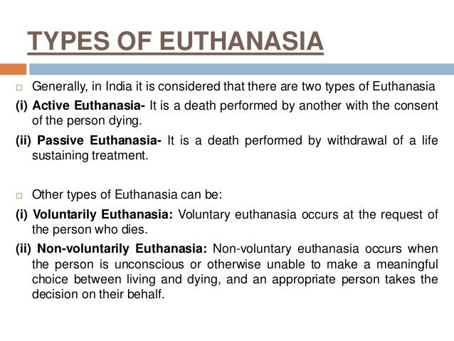 active voluntary euthanasia essay Read this essay on non-voluntary active euthanasia come browse our large digital warehouse of free sample essays get the knowledge you need in order to pass your classes and more.