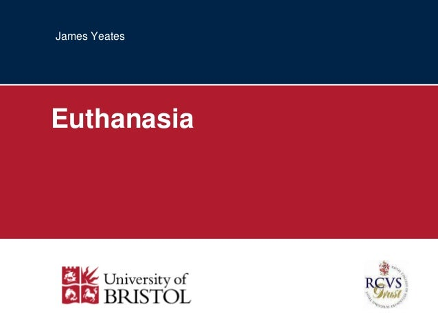 James Yeates  Euthanasia