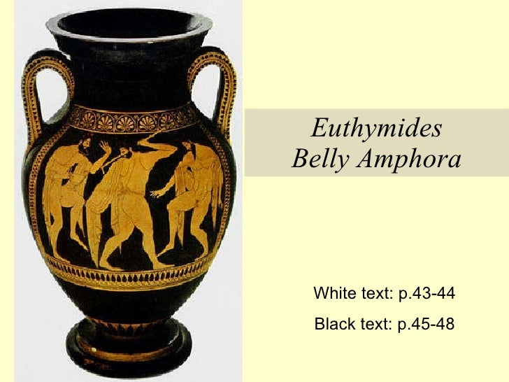 Euthymides Belly Amphora White text: p.43-44 Black text: p.45-48