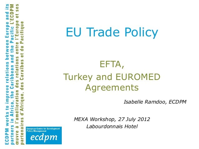EU trade policy: EFTA, Turkey and EUROMED agreements