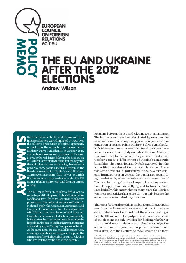 MEMOPOLICY                   THE EU AND UKRAINE                   AFTER THE 2012                   ELECTIONS              ...