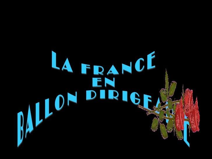 LA FRANCE EN BALLON DIRIGEABLE